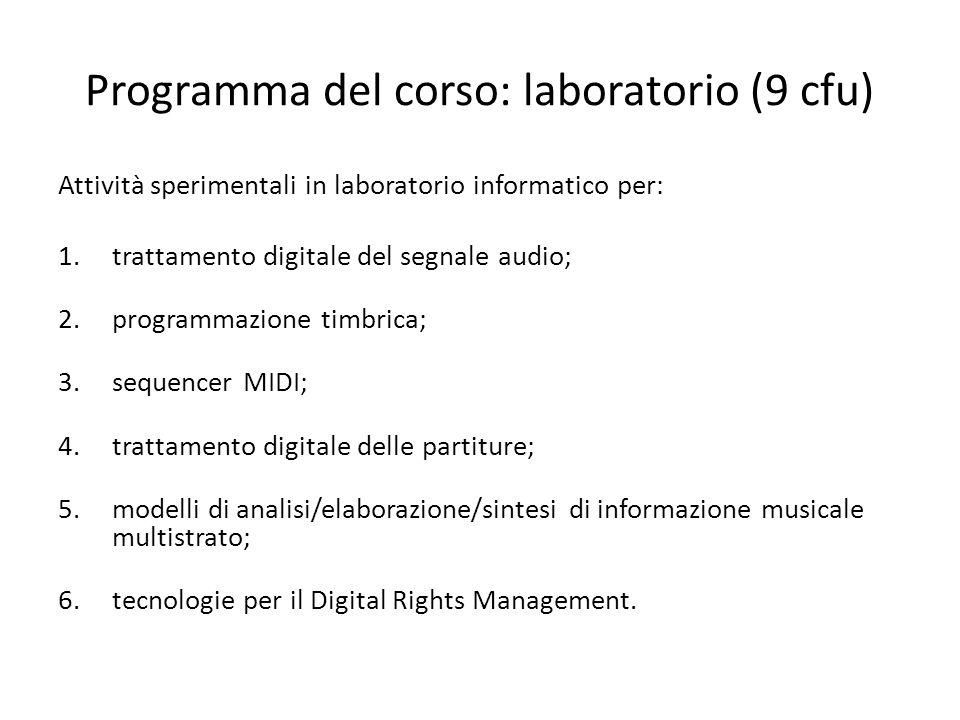 Programma del corso: laboratorio (9 cfu)