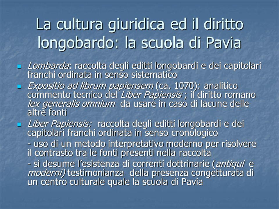 La cultura giuridica ed il diritto longobardo: la scuola di Pavia