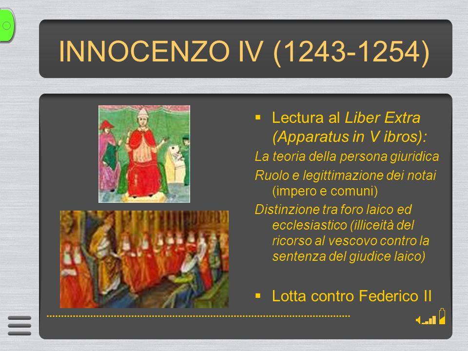 INNOCENZO IV (1243-1254) Lectura al Liber Extra (Apparatus in V ibros): La teoria della persona giuridica.