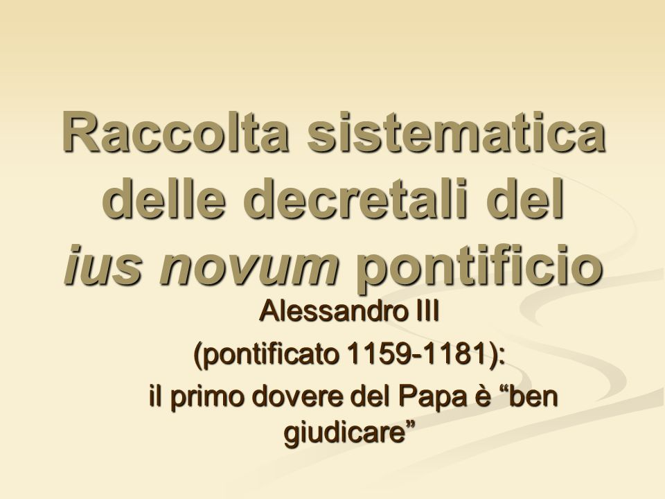 Raccolta sistematica delle decretali del ius novum pontificio