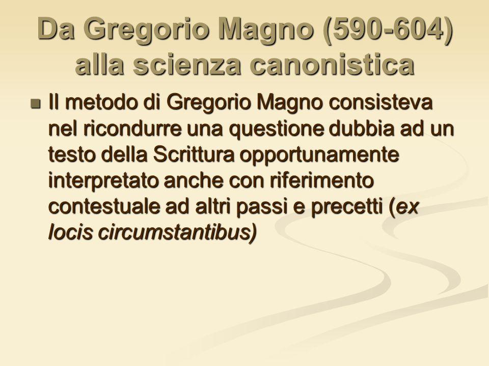 Da Gregorio Magno (590-604) alla scienza canonistica
