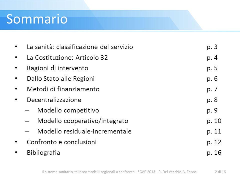 Sommario La sanità: classificazione del servizio p. 3