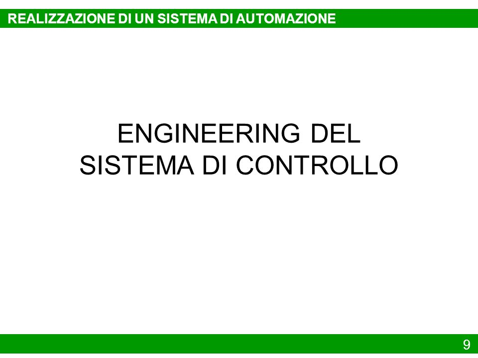 ENGINEERING DEL SISTEMA DI CONTROLLO