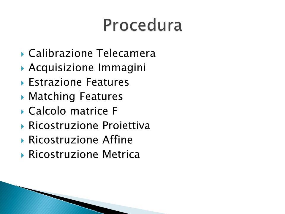 Procedura Calibrazione Telecamera Acquisizione Immagini