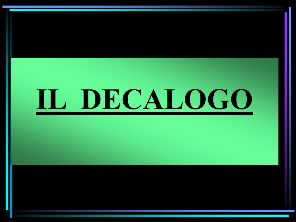 IL DECALOGO