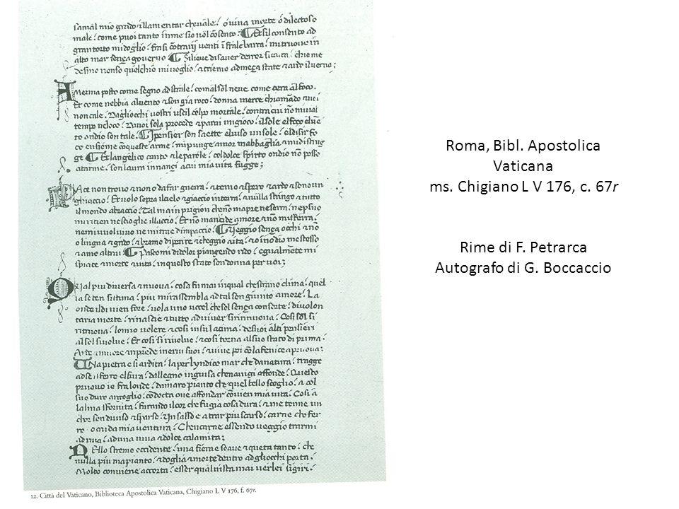 Roma, Bibl. Apostolica Vaticana ms. Chigiano L V 176, c. 67r Rime di F