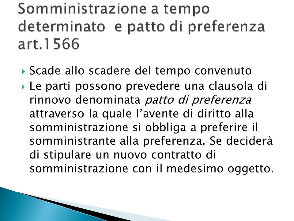 Somministrazione a tempo determinato e patto di preferenza art.1566