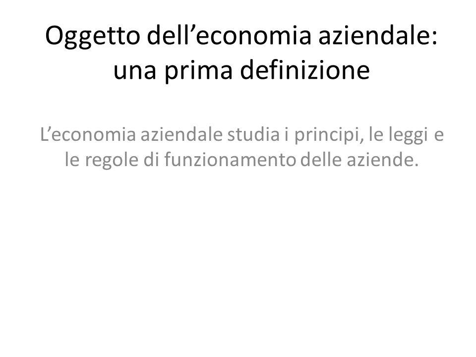 Oggetto dell'economia aziendale: una prima definizione