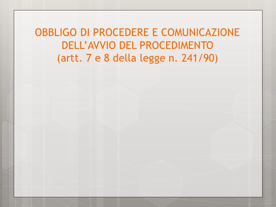 OBBLIGO DI PROCEDERE E COMUNICAZIONE DELL'AVVIO DEL PROCEDIMENTO (artt