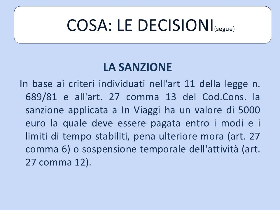 COSA: LE DECISIONI(segue)