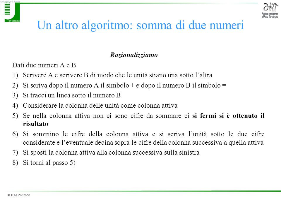 Un altro algoritmo: somma di due numeri