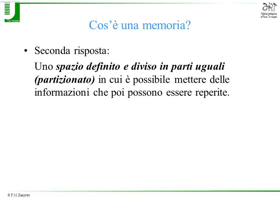 Cos'è una memoria Seconda risposta: