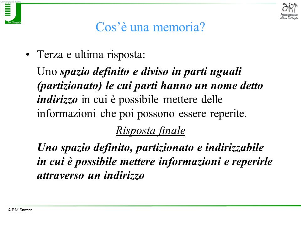 Cos'è una memoria Terza e ultima risposta: