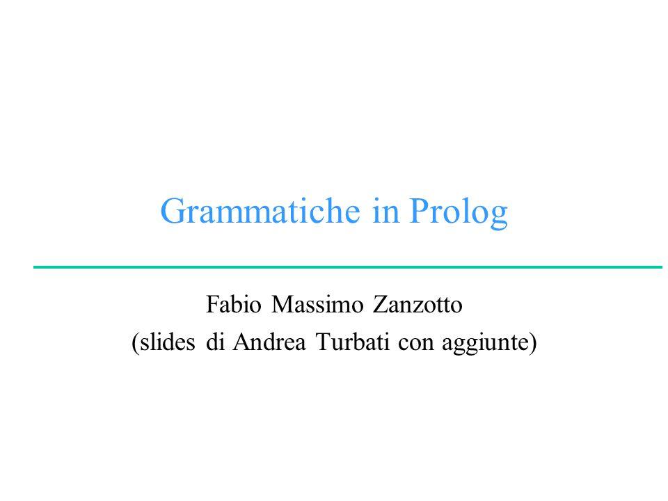 Fabio Massimo Zanzotto (slides di Andrea Turbati con aggiunte)