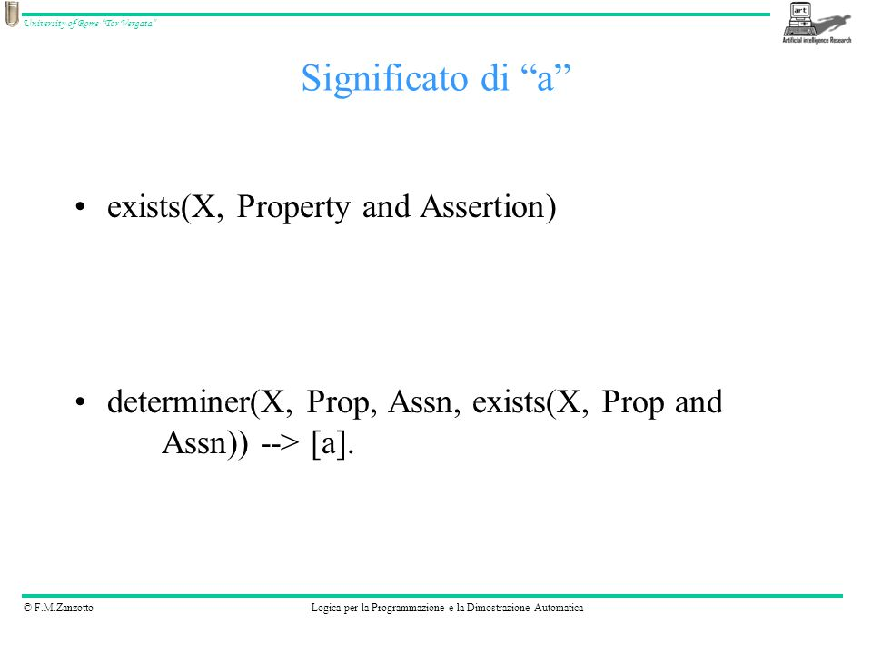 Significato di a exists(X, Property and Assertion)