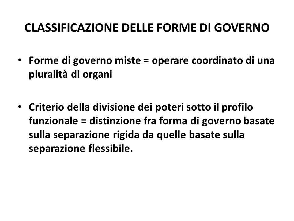 CLASSIFICAZIONE DELLE FORME DI GOVERNO