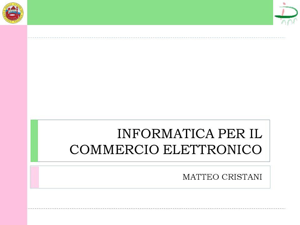 INFORMATICA PER IL COMMERCIO ELETTRONICO