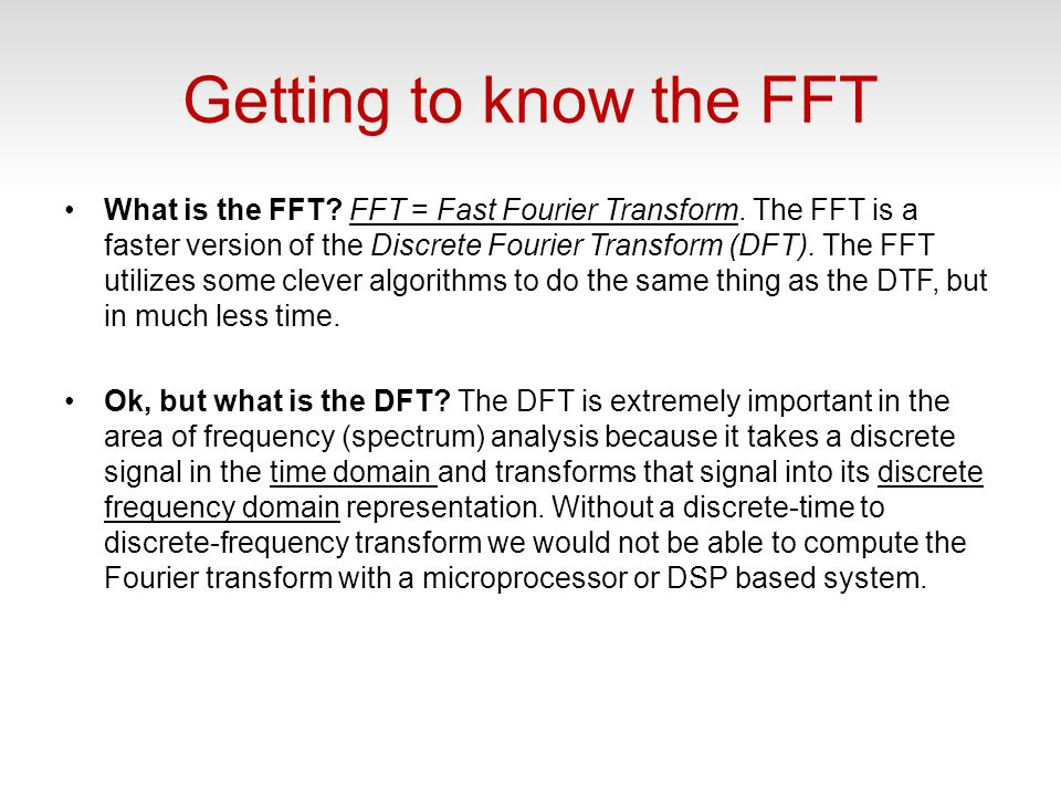 Getting to know the FFT