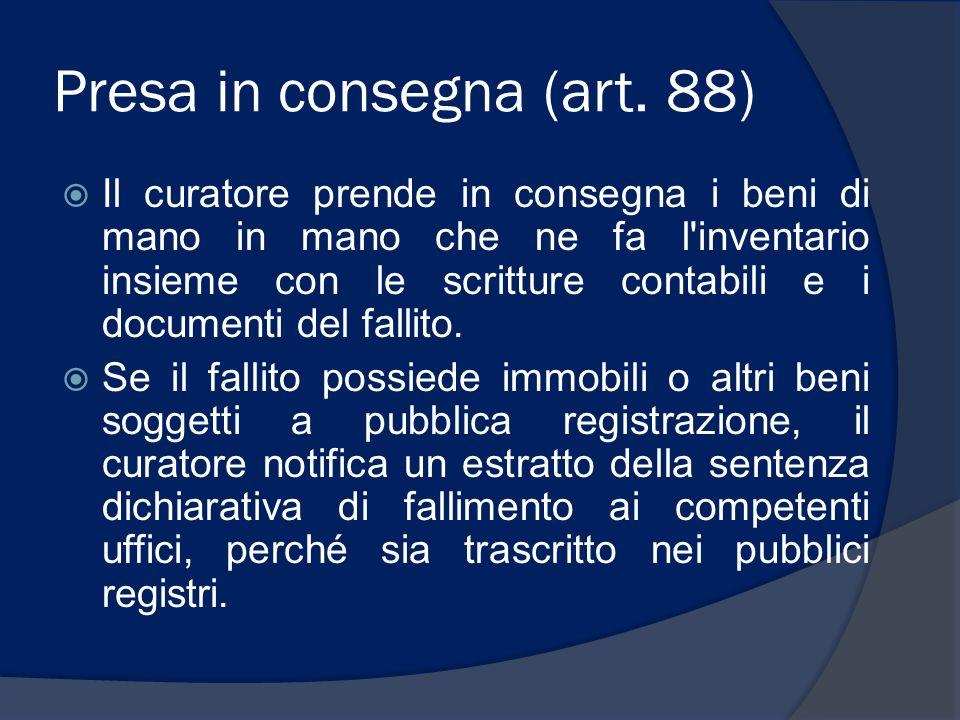 Presa in consegna (art. 88)