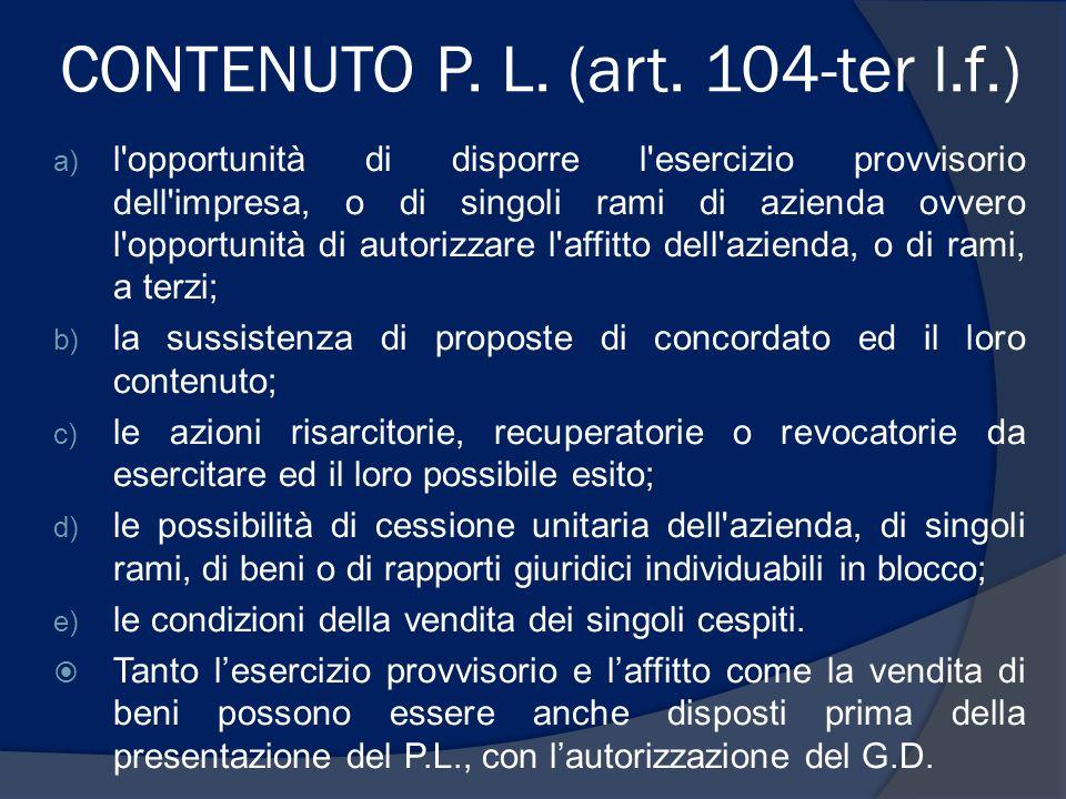 CONTENUTO P. L. (art. 104-ter l.f.)