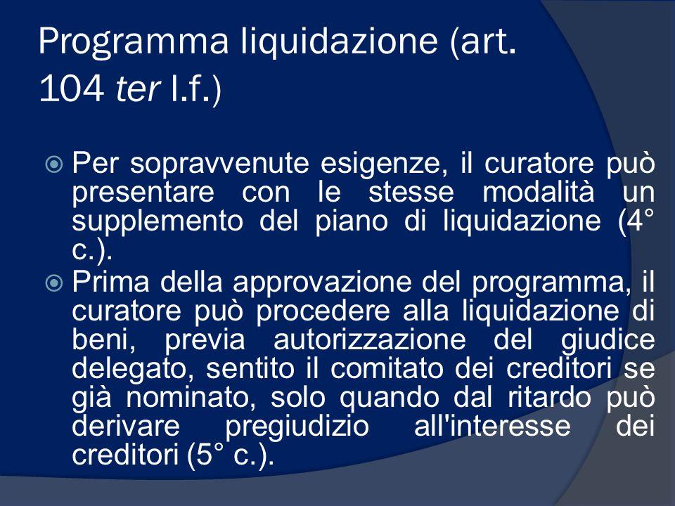 Programma liquidazione (art. 104 ter l.f.)