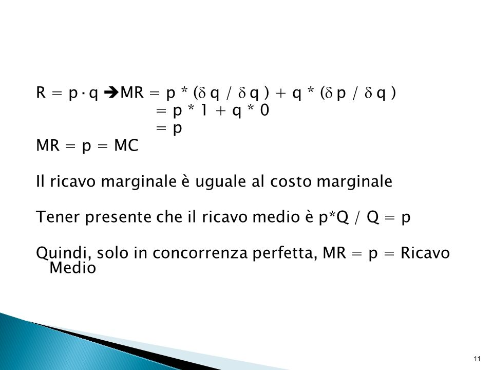 R = p·q MR = p * (d q / d q ) + q * (d p / d q )