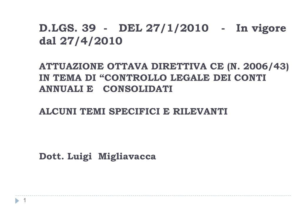 D.LGS. 39 - DEL 27/1/2010 - In vigore dal 27/4/2010 ATTUAZIONE OTTAVA DIRETTIVA CE (N.