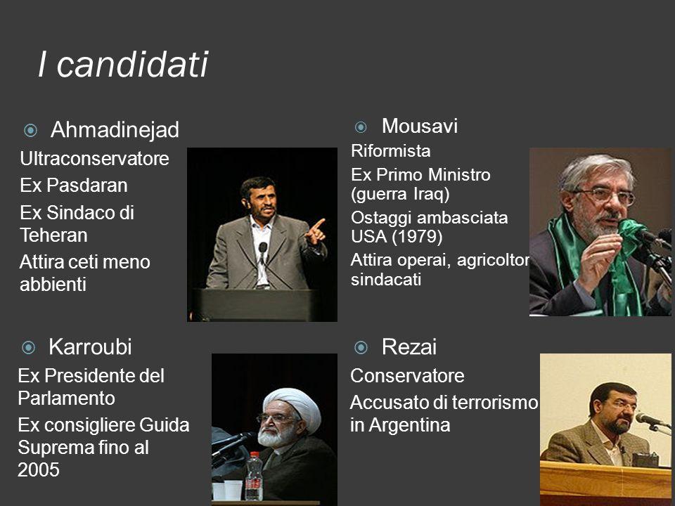 I candidati Ahmadinejad Karroubi Rezai Mousavi Ultraconservatore