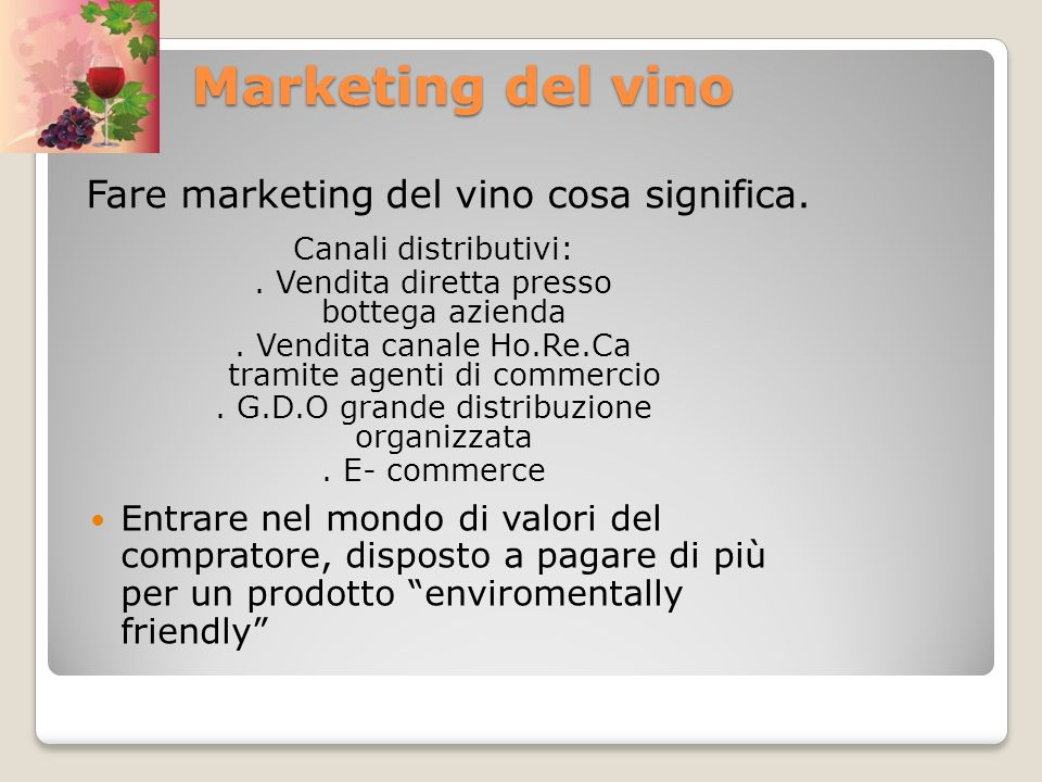 Marketing del vino Fare marketing del vino cosa significa.