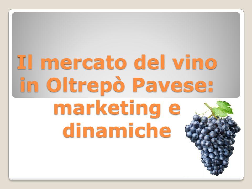 Il mercato del vino in Oltrepò Pavese: marketing e dinamiche