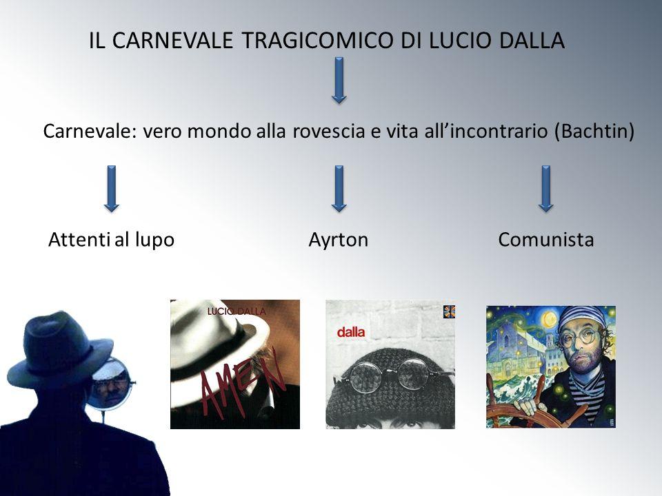 IL CARNEVALE TRAGICOMICO DI LUCIO DALLA