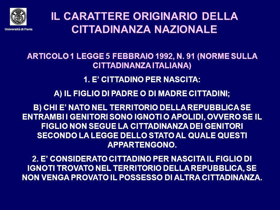 IL CARATTERE ORIGINARIO DELLA CITTADINANZA NAZIONALE