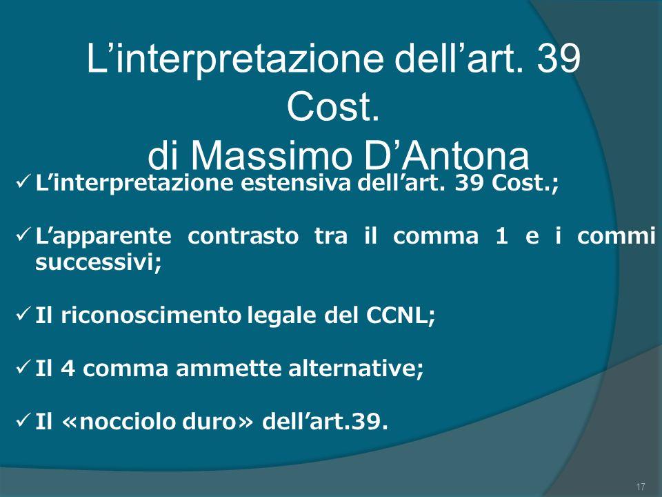 L'interpretazione dell'art. 39 Cost.