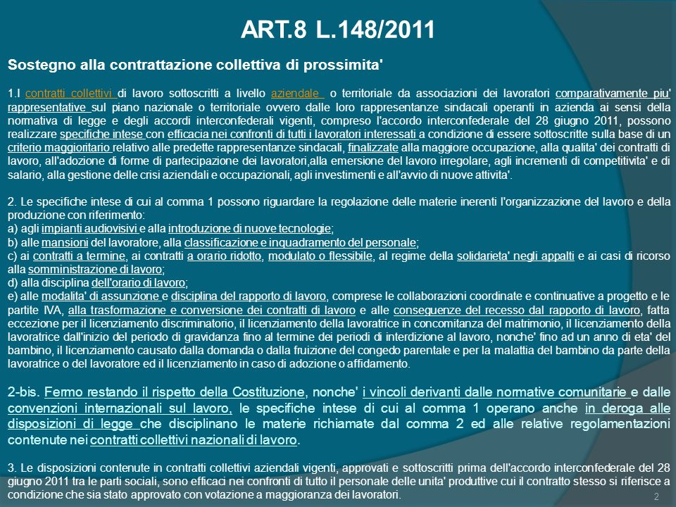 ART.8 L.148/2011 Sostegno alla contrattazione collettiva di prossimita