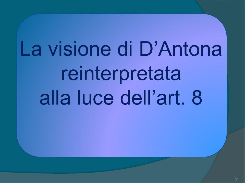 La visione di D'Antona reinterpretata