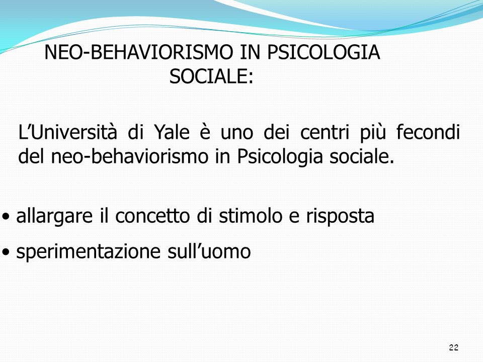NEO-BEHAVIORISMO IN PSICOLOGIA SOCIALE: