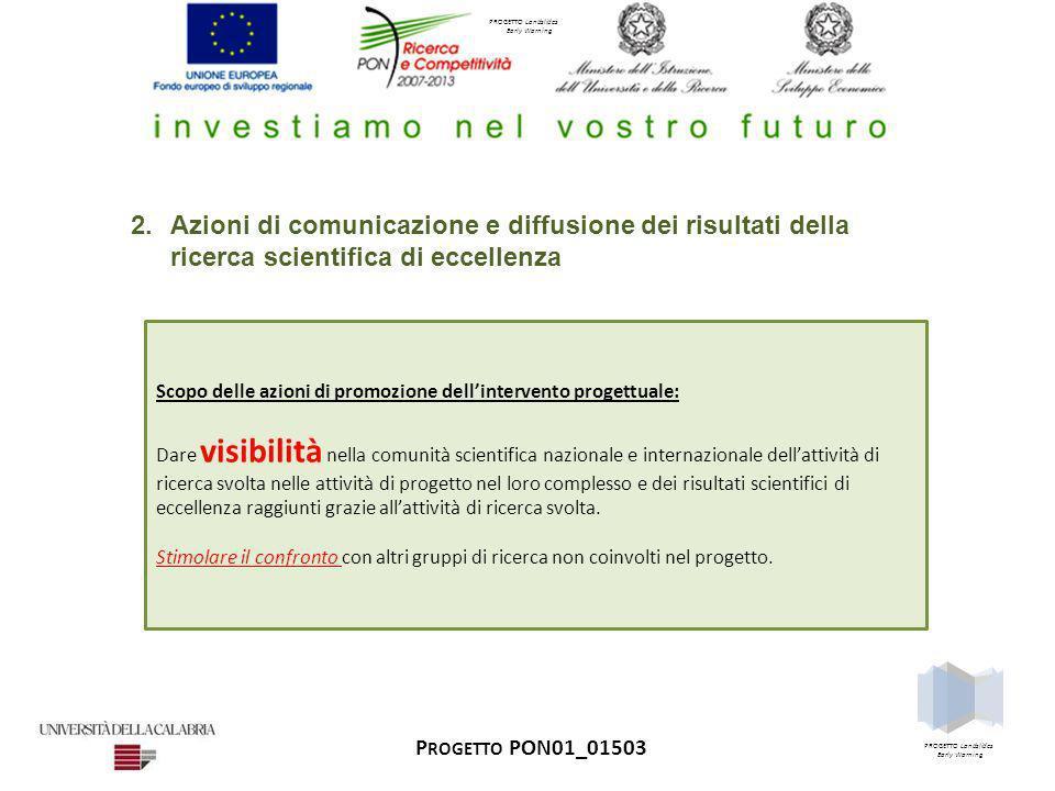 Azioni di comunicazione e diffusione dei risultati della ricerca scientifica di eccellenza