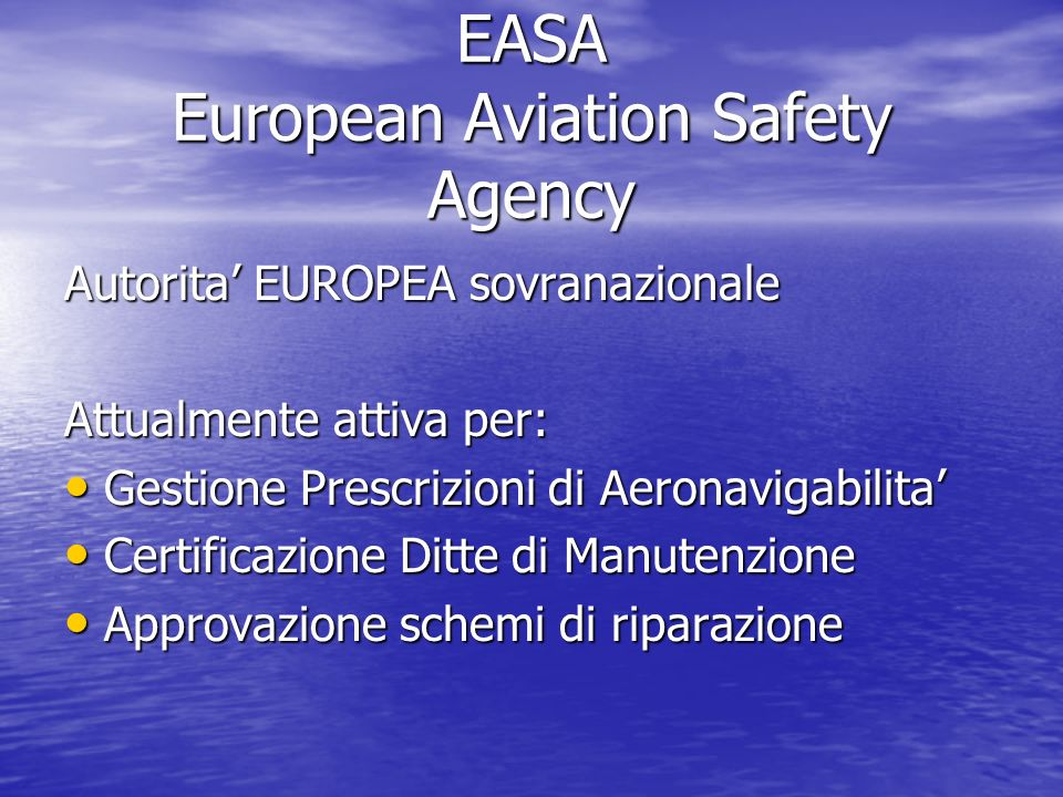 EASA European Aviation Safety Agency