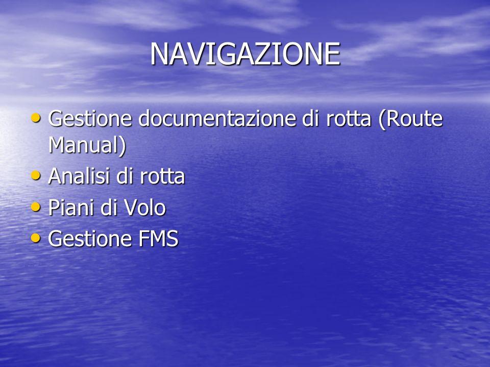 NAVIGAZIONE Gestione documentazione di rotta (Route Manual)