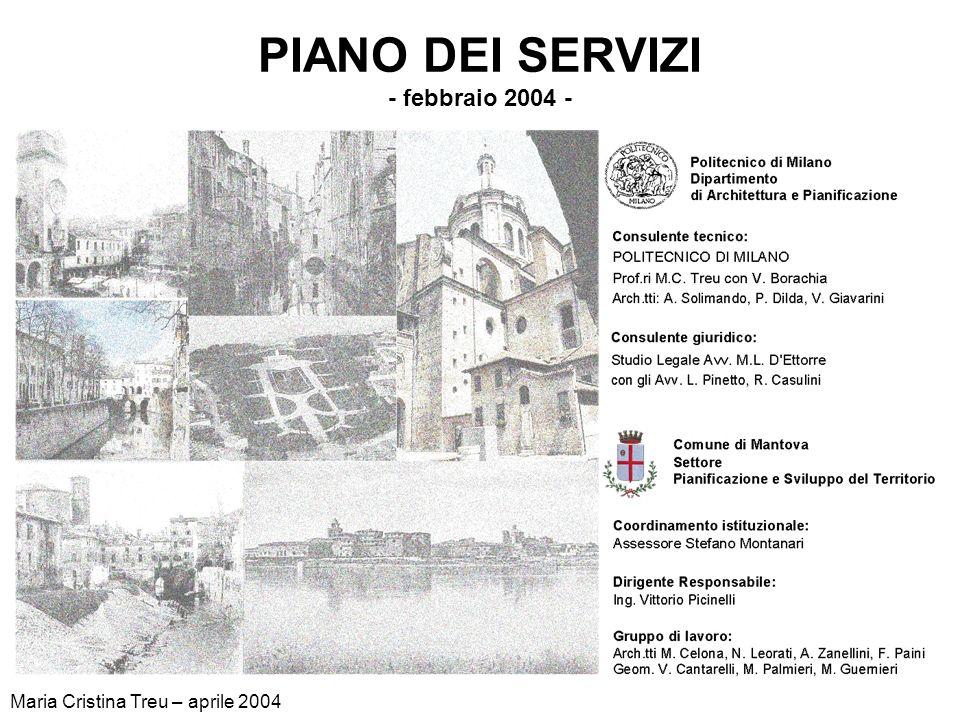 PIANO DEI SERVIZI - febbraio 2004 - Maria Cristina Treu – aprile 2004