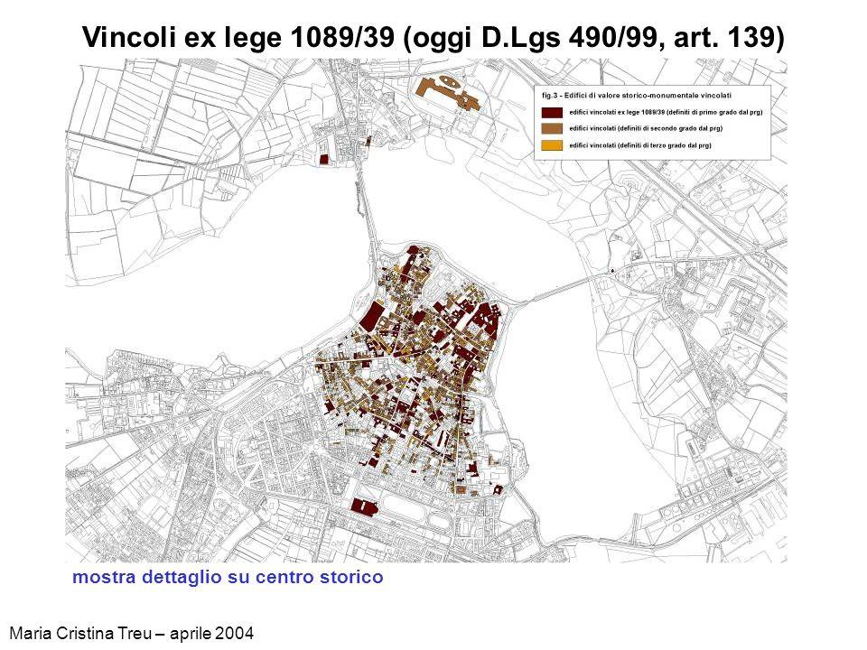 Vincoli ex lege 1089/39 (oggi D.Lgs 490/99, art. 139)