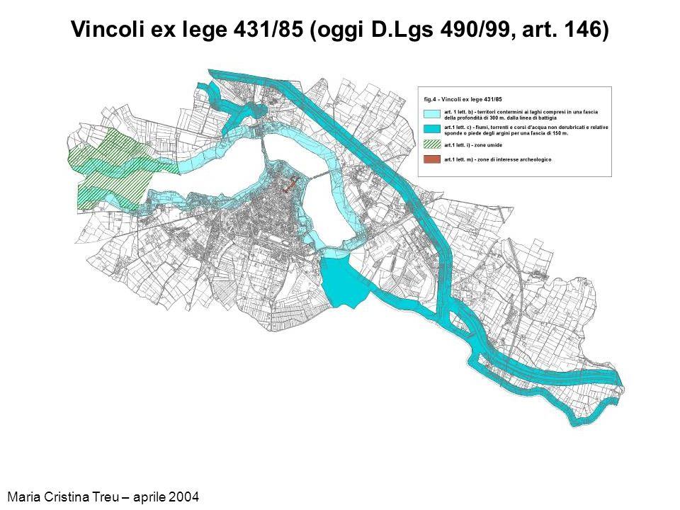 Vincoli ex lege 431/85 (oggi D.Lgs 490/99, art. 146)