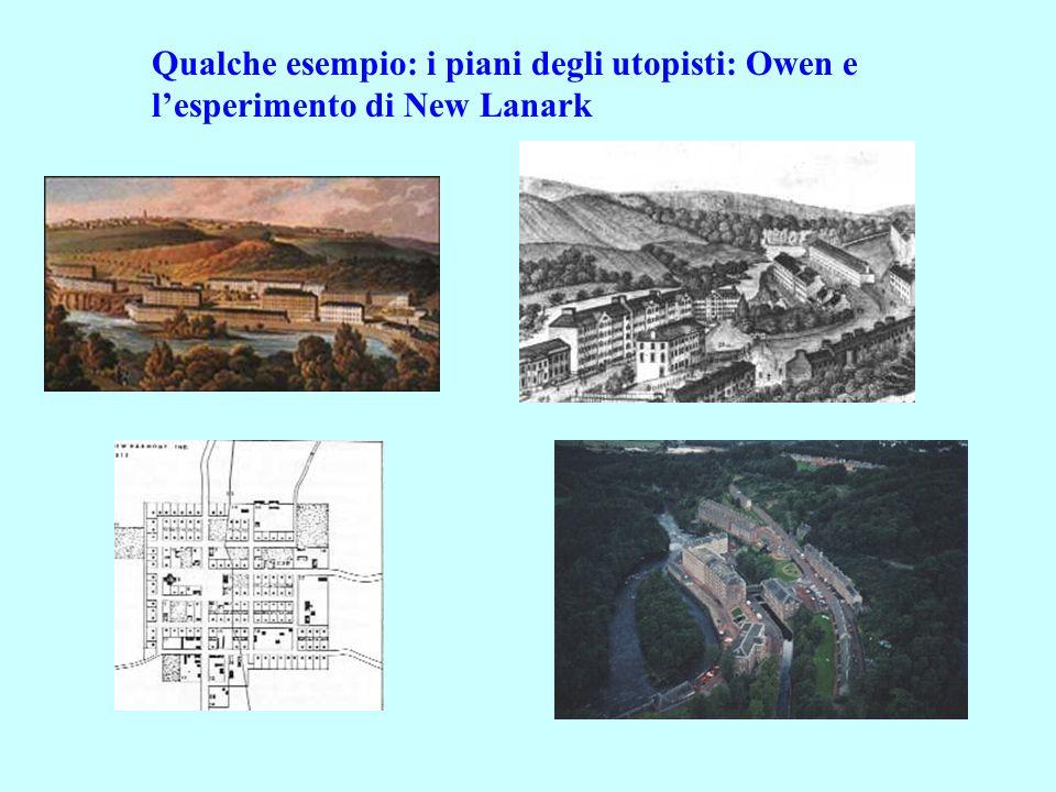 Qualche esempio: i piani degli utopisti: Owen e l'esperimento di New Lanark