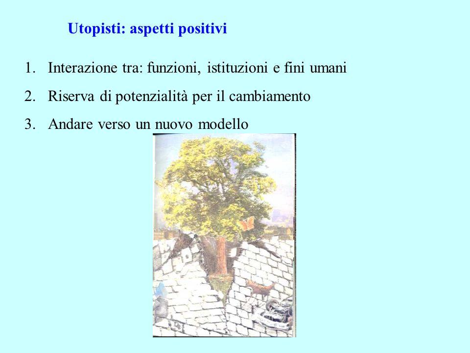 Utopisti: aspetti positivi