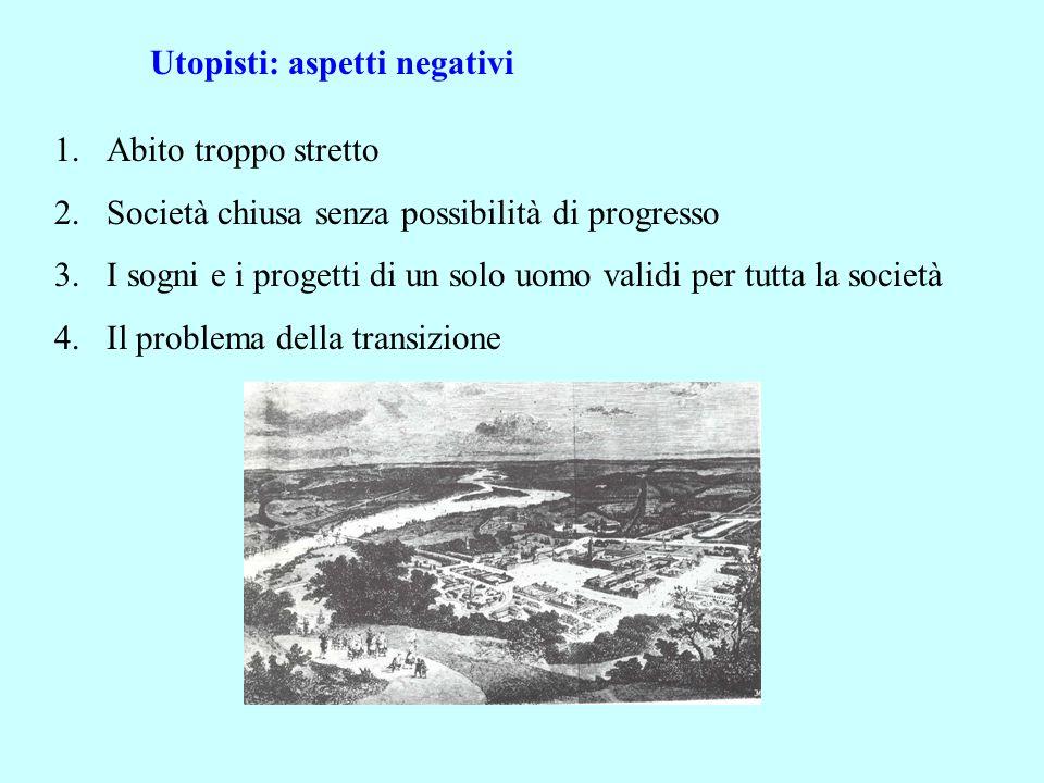 Utopisti: aspetti negativi