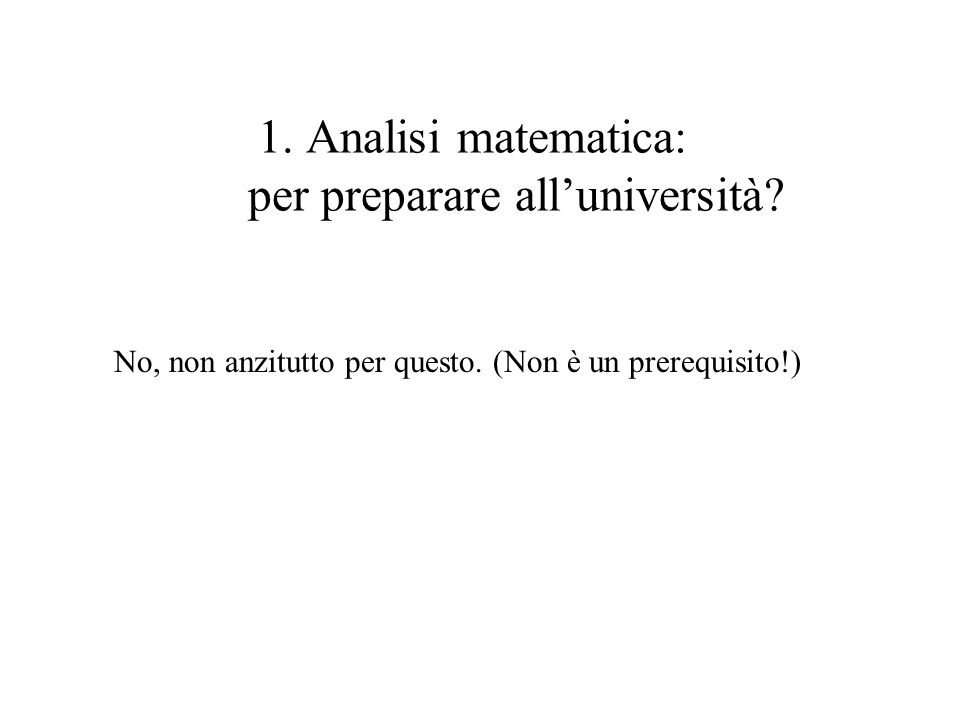 1. Analisi matematica: per preparare all'università
