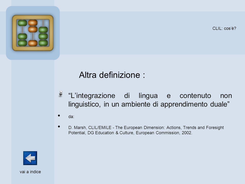 CLIL: cos'è L'integrazione di lingua e contenuto non linguistico, in un ambiente di apprendimento duale
