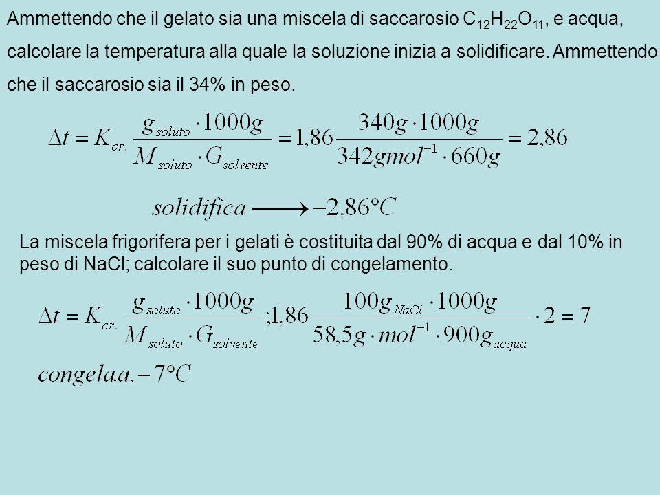 Ammettendo che il gelato sia una miscela di saccarosio C12H22O11, e acqua,