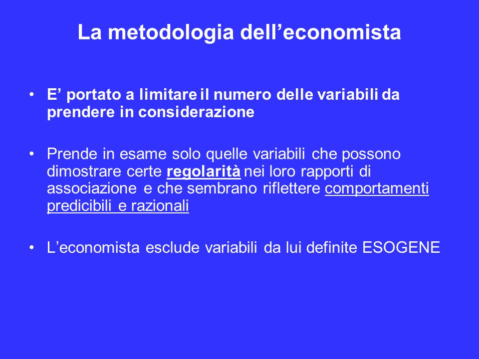 La metodologia dell'economista