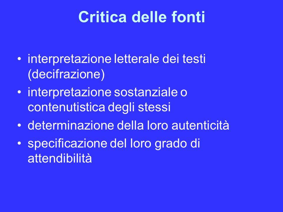 Critica delle fonti interpretazione letterale dei testi (decifrazione)